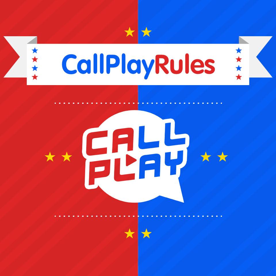 CallPlay Rules