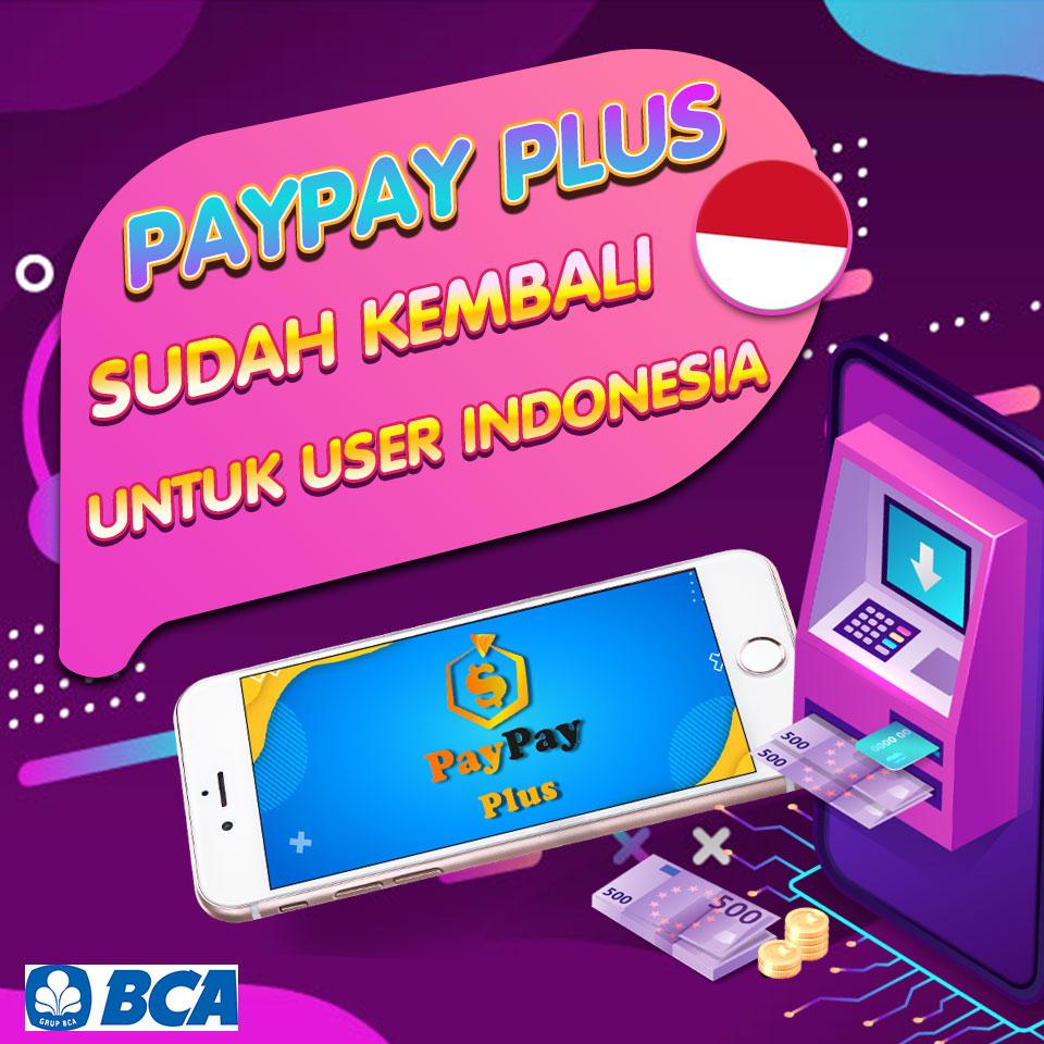 PAYPAY Plus SUDAH KEMBALI UNTUK USERS INDONESIA